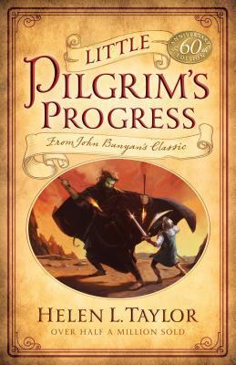 Little Pilgrim's Progress: From John Bunyan's Classic
