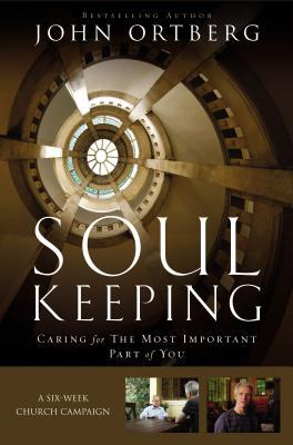 Soul Keeping: A Six-Week Church Campaign