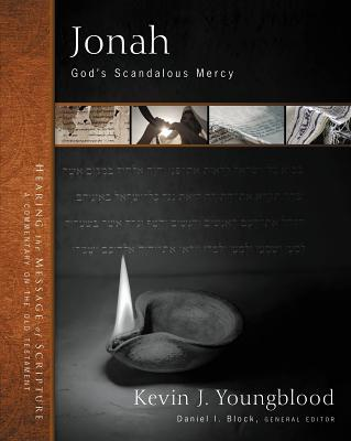 Jonah: God's Scandalous Mercy