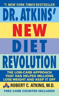 Dr. Atkins' New Diet Revolution: Completely Updated!