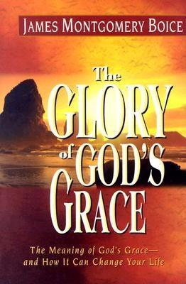 The Glory of God's Grace