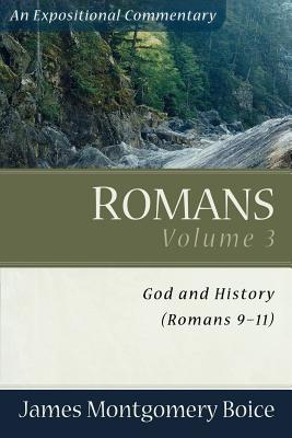 Romans: God and History (Romans 9-11)