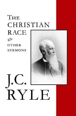 The Christian Race and Other Sermons
