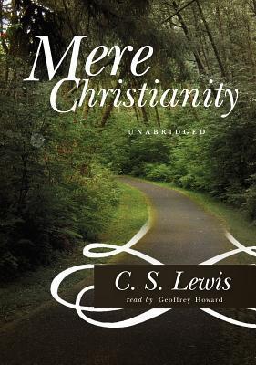 Mere Christianity Lib/E