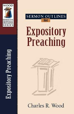Sermon Outlines for Expository Preaching