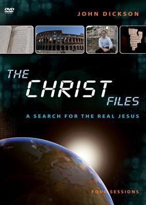 The Christ Files Video Study: A Search for the Real Jesus