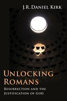 Unlocking Romans: Resurrection and the Justification of God