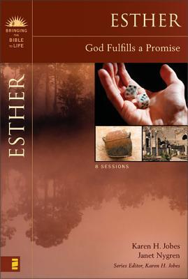 Esther: God Fulfills a Promise Study Guide