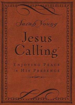 Jesus Calling (Brown Leathersoft): Enjoying Peace in His Presence (with Scripture References)