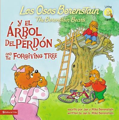 Los Osos Berenstain y El �rbol del Perd�n / And the Forgiving Tree