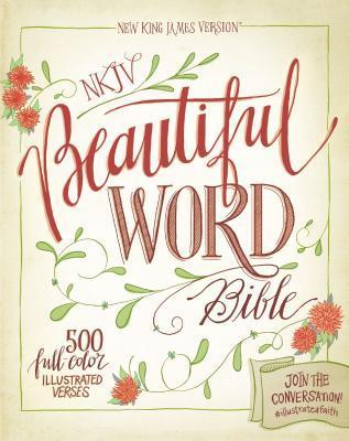 Beautiful Word Bible-NKJV