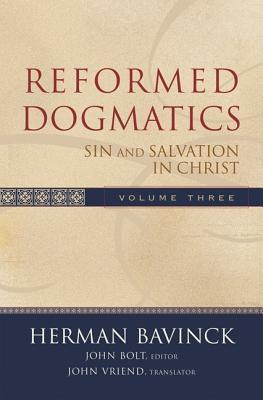 Reformed Dogmatics: Sin and Salvation in Christ