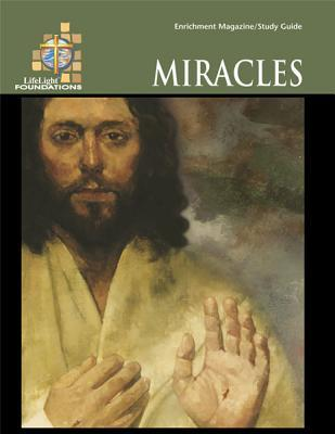 Foundations: Miracles - Study Guide