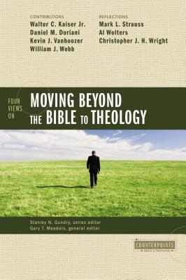 Counterpoints: Bible & Theology