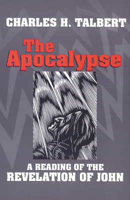 The Apocalypse: A Reading of the Revelation of John
