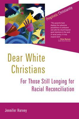 Dear White Christians: For Those Still Longing for Racial Reconciliation