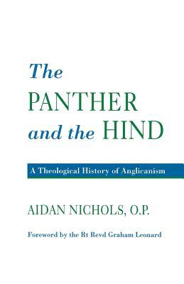 Panther and the Hind: A Theological History of Anglicanism