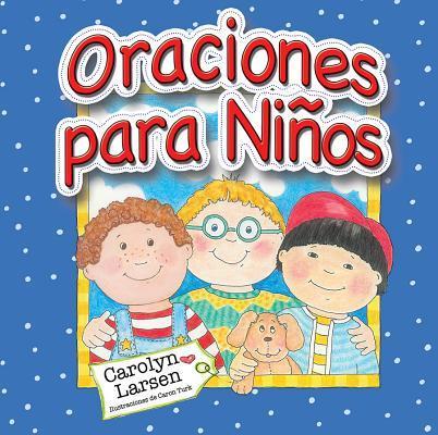 Oraciones Para Ninos = Prayers for Little Boys