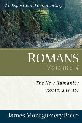 Romans: The New Humanity (Romans 12-16)