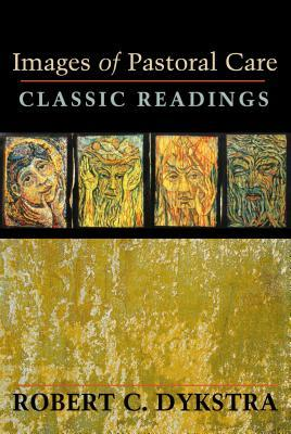Images of Pastoral Care: Classic Reading
