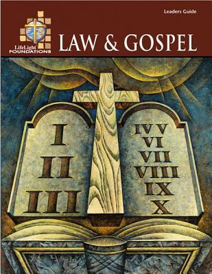 Foundations: Law and Gospel - Leaders Guide