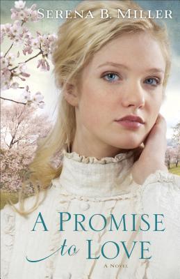 A Promise to Love: A Novel