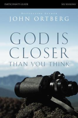 God Is Closer Than You Think: Six Sessions