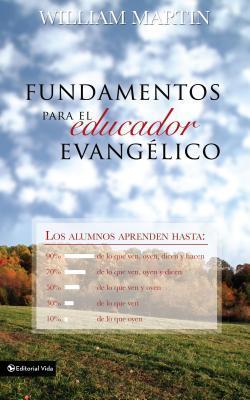 Fundamentos Para El Educador Evang�lico