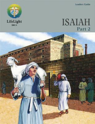 Isaiah, Part 2 - Leaders Guide