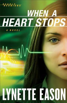 When a Heart Stops: A Novel