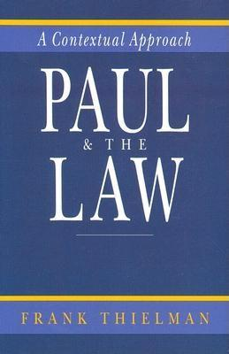 Paul the Law: A Contextual Approach