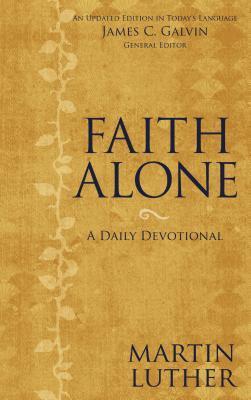 Faith Alone: A Daily Devotional