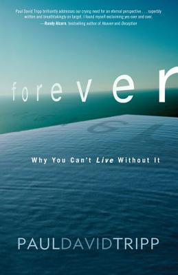 Forever: Why You Can't Live Without It