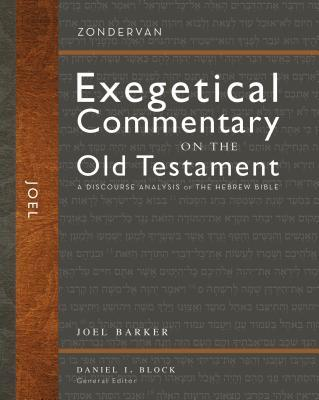 Joel: A Discourse Analysis of the Hebrew Bible