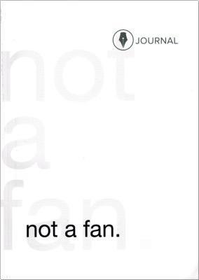 Not a Fan: Follower's Journal