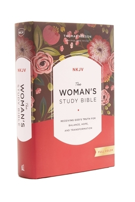 The NKJV, Woman's Study Bible, Fully Revised, Hardcover, Full-Color