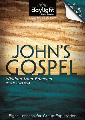 John's Gospel: Wisdom from Ephesus