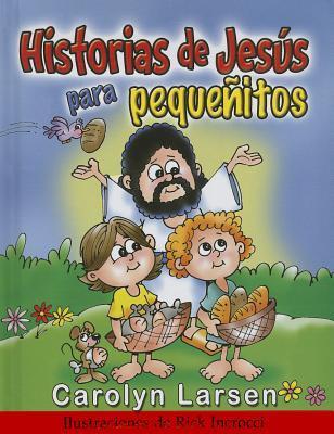 Historias de Jess Para Pequ'nitos