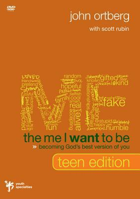 The Me I Want to Be, Teen Edition: Becoming God's Best Version of You