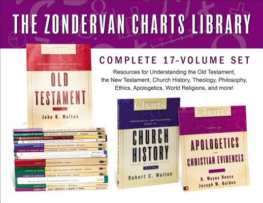 The Zondervan Charts Library: Complete 17-Volume Set: Resources for Understanding the Old Testament, the New Testament, Church History, Theology, Phil