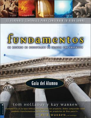 Fundamentos - Gu�a del Alumno: Un Recurso de Discipulado de Iglesia Con Prop�sito