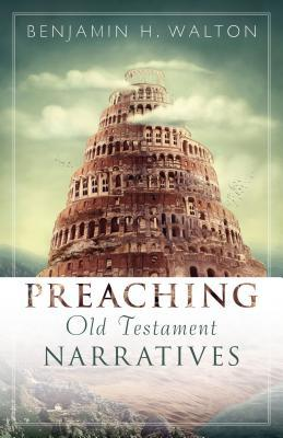 Preaching Old Testament Narratives