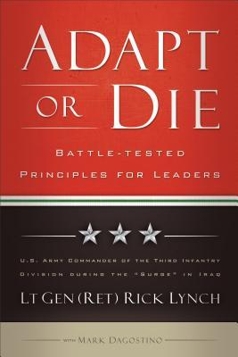 Adapt or Die: Battle-tested Principles for Leaders