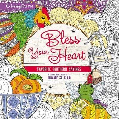 Bless Your Heart Adult Coloring Book: Favorite Southern Sayings