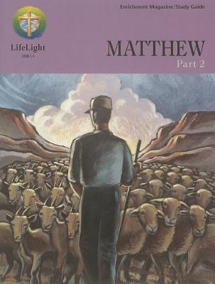 Matthew, Part 2 Enrichment Magazine