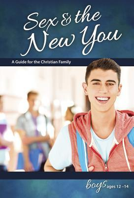 Sex & the New You: For Boys Ages 12-14