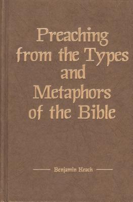 Preaching from the Types and Metaphors of the Bible