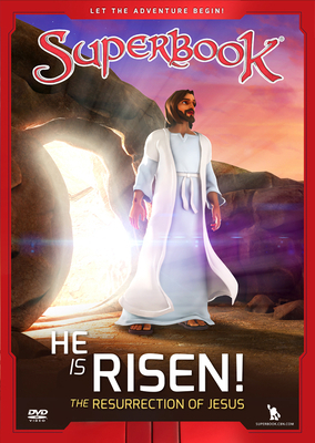 Superbook He Is Risen!: The Resurrection of Jesus