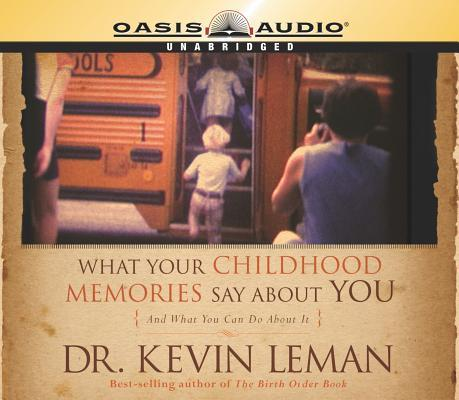 What Your Childhood Memories Say about You