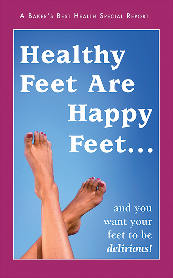 Healthy Feet Are Happy Feet...